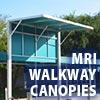 Awning Works Inc. MRI Walkway Canopies