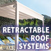 Awning Works Inc. Retractable Roof System Gallery